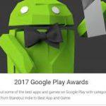 Обладатели премии Google Play Awards 2017 – кто они?
